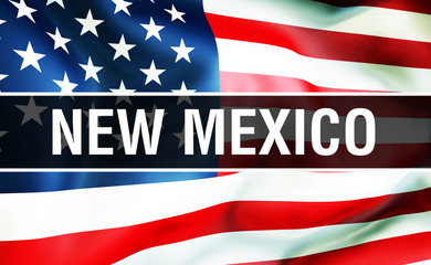 New Mexico state on a USA flag , 3D rendering. United States of America flag waving in the wind. Proud American Flag Waving, US New Mexico state concept. US symbol and American New Mexico background