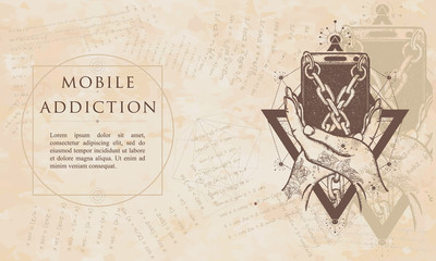 Mobile device addiction. Smart phone tied with chains. Renaissance background. Medieval manuscript, engraving art