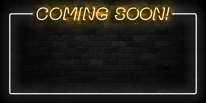 Vector realistic isolated neon sign of Coming Soon frame logo for template decoration and layout covering on the wall background.