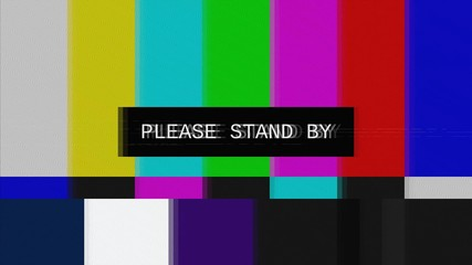 A tv transmission, noisy distortion signal of SMPTE color bars (tv screen test pattern) with the text: Please stand by.