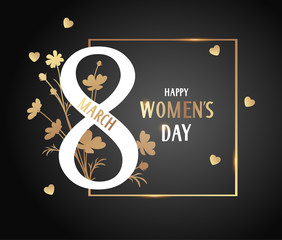 Happy Womens Day. 8 March design template. Golden frame with number eight and flower silhouette on black. Vector illustration