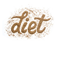 The word diet written in buckwheat on a white background. Poster healthy diet and diet.