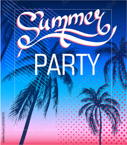 2eb0849f9a60 Summer party. Background with palm trees. T-shirt print with inscription