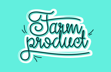 freehand farm product vector inscription. lettering. healthy food