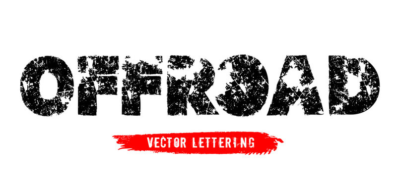 Off-Road hand drawn grunge lettering