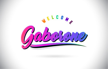 Gaborone Welcome To Word Text with Creative Purple Pink Handwritten Font and Swoosh Shape Design Vector.