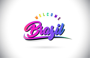 Brazil Welcome To Word Text with Creative Purple Pink Handwritten Font and Swoosh Shape Design Vector.