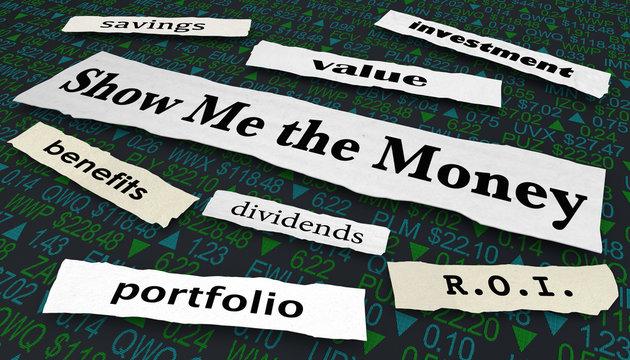 Show Me the Money Stock Market Investments Headlines 3d Illustration
