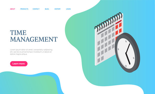 Time management web page decorated by 3D calendar and round clock on blue. Business app of completed plans on future, graphic and efficiency of work vector. Website template, landing page flat style