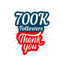 08274b41f06 Thank you 700K followers card for celebrating many followers in social  network