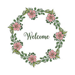 Vector illustration welcome lettering with floral frame hand drawn