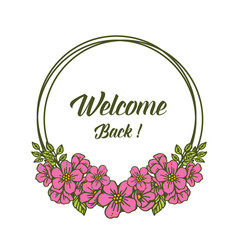 Vector illustration pattern pink floral frame for greeting card welcome hand drawn