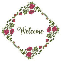 Vector illustration elegant floral frame for lettering card welcome hand drawn