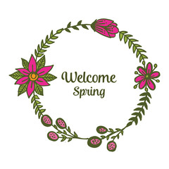 Vector illustration welcome card writing with floral frame decorative hand drawn