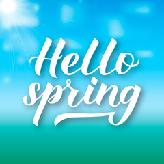 Hello spring calligraphy lettering on green blue gradient background. Inspirational seasonal quote typography poster. Blue sky with clouds and sunshine. Easy to edit vector template for banner, flyer.