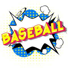 Baseball - Vector illustrated comic book style phrase on abstract background.