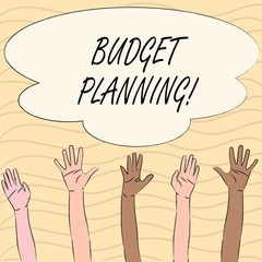 Word writing text Budget Planning. Business concept for Financial Planning Evaluation of earnings and expenses