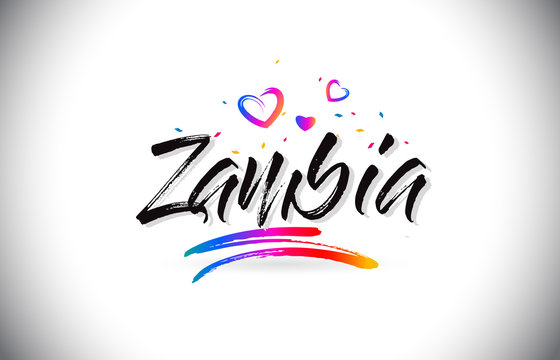 Zambia Welcome To Word Text with Love Hearts and Creative Handwritten Font Design Vector.