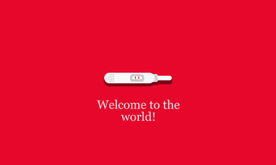 Welcome to the world baby pregnancy stick quote poster