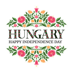 Hungary Independence Day, 15 March, illustration vector. Background with traditional floral pattern from hungarian embroidery ornament for banner, flyer, poster, cover, card design.