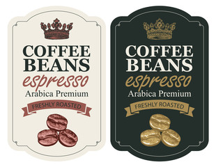 Vector set of labels for freshly roasted coffee beans. Coffee labels with coffee beans, ribbon and crown in retro style with inscription Espresso in figured frame.