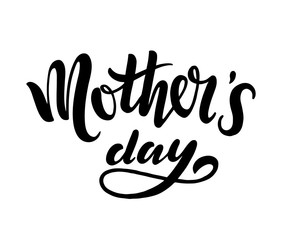 Happy Mother s day postcard. Holiday lettering. Ink illustration. Modern brush calligraphy. Isolated on white background.