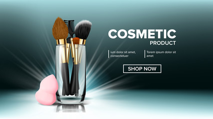 Makeup Brush Banner Vector. Glass Cup. Big Product. Abstract Tools. Hygiene Package. Cosmetic Beauty Tools. Realistic Isolated Illustration