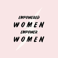 Empowered Women Typographic Design