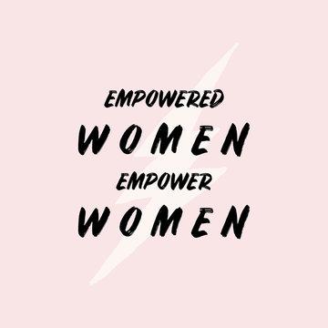 Empowered Women Typographic Design