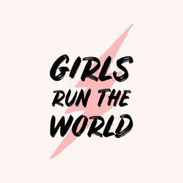 Girls Run the World Typographic Design