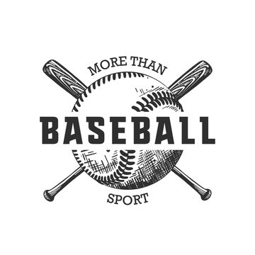 Vector engraved style illustration for posters, decoration, t-shirt design. Hand drawn sketch of ball and bat with motivational typography isolated on white background. Detailed vintage drawing logo.