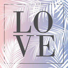 Vector text Love with palm leaves illustration