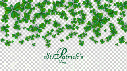 Clover leaves decorated transparent background with calligraphy of St Patrick's Day. Poster or banner design.