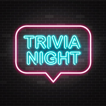 Trivia night announcement neon signboard with blue illuminated text and pink speech bubble.