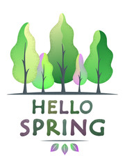 Hello spring - creative concept with spring tone forest. Semi flat design. For greeting card, poster and celebration banner, icon, logo, print, cards, and labels. Isolated vector illustration