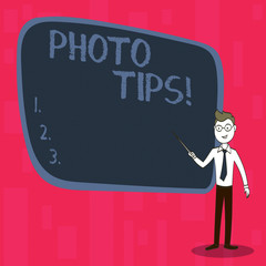 Handwriting text Photo Tips. Conceptual photo Suggestions to take good pictures Advices for great photography