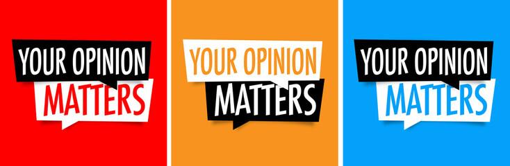 Fototapeta Your opinion matters obraz