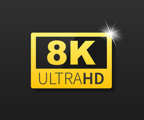 8K Ultra HD label. High technology. LED television display. Vector illustration.