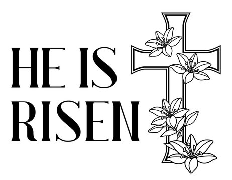 He is risen. Happy Easter greeting card. Cross and lilies.