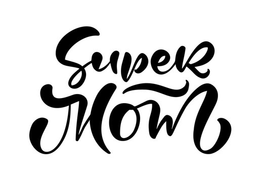 Love you mom card. Hand drawn Mother's Day background. Ink illustration text. Modern brush calligraphy. Lettering Happy Mothers Day. Hand written holiday text quote