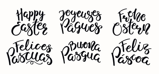 Set of lettering quotes Happy Easter in English, Italian, Spanish, Portuguese, German, French. Isolated objects on white background. Hand drawn vector illustration. Design element for card, banner.