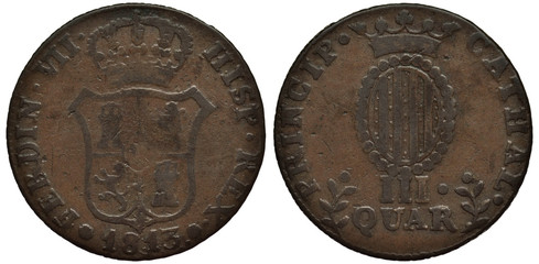 Spain Spanish Catalonia Catalan copper coin 3 three quart 1813, crowned shield with lion and tower in center, crowned oval shield with stripes above denomination,
