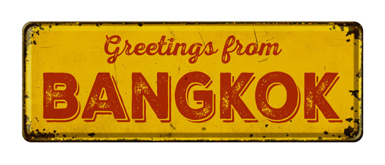 Vintage metal sign on a white background - Greetings from Bangkok