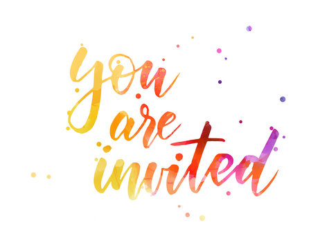 You are invited.