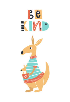 Be kind - Cute kids hand drawn nursery poster with kangaroo animal and lettering. Color vector illustration.