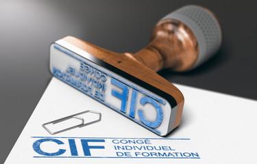 CIF, Congé Individuel de Formation.