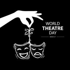 World Theatre Day concept. March 27