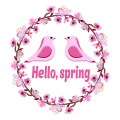 wreath of branches of a flowering tree with two pink birds and the words Hello spring