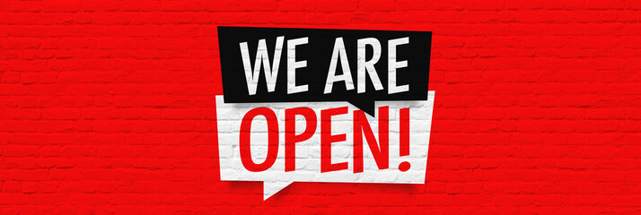 We are open ! Wall mural