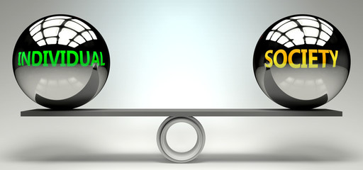 Individual and society balance, harmony and relation pictured as two equal balls with  text words showing abstract idea and symmetry between two symbols and real life concepts, 3d illustration